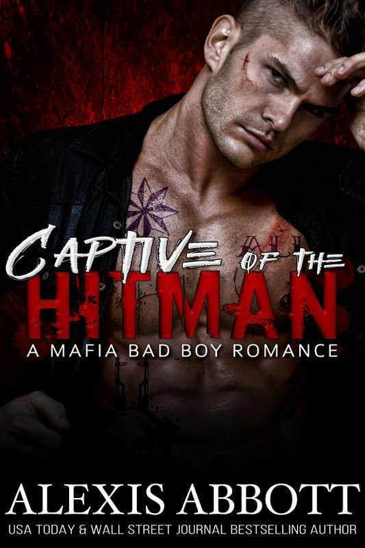 Alexis Abbott - Captive of the Hitman