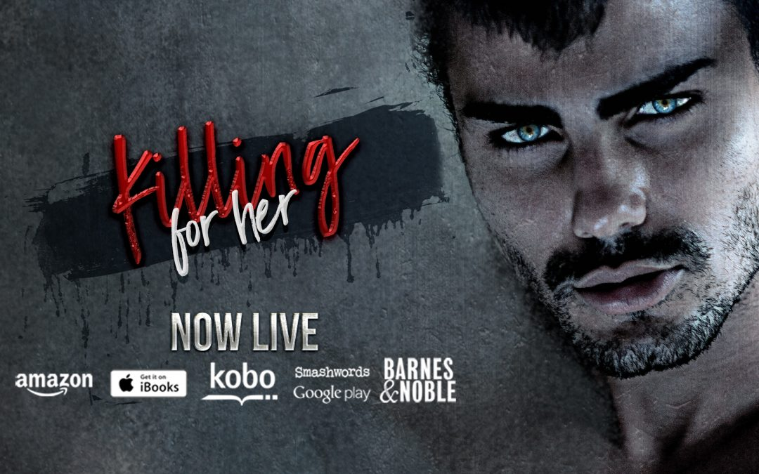 New Release + Giveaway! Killing for Her is NOW LIVE!
